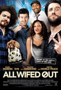 Assistir All Wifed Out Online Grátis Dublado Legendado (Full HD, 720p, 1080p)   Jason Stein   2012