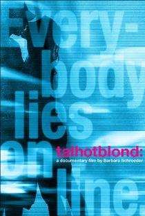 Assistir Alta, Sexy, Loira Online Grátis Dublado Legendado (Full HD, 720p, 1080p) | Barbara Schroeder | 2009
