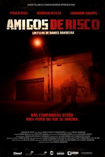 Assistir Amigos de Risco Online Grátis Dublado Legendado (Full HD, 720p, 1080p)   Daniel Bandeira   2007
