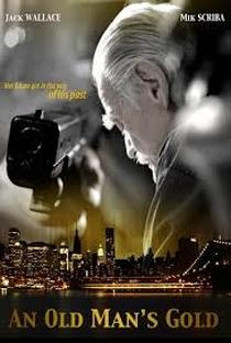 Assistir An Old Man's Gold Online Grátis Dublado Legendado (Full HD, 720p, 1080p)   Tom Whitus   2012