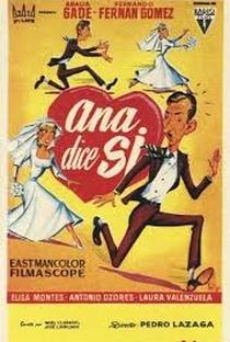 Assistir Ana Dice Sí Online Grátis Dublado Legendado (Full HD, 720p, 1080p) | Pedro Lazaga (I) | 1958