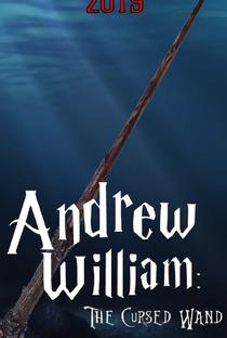Assistir Andrew William: A Varinha Amaldiçoada Online Grátis Dublado Legendado (Full HD, 720p, 1080p) | André Guilherme | 2019