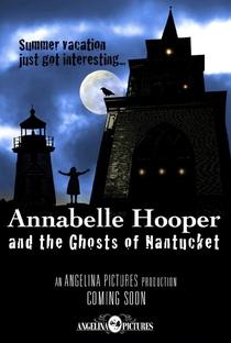 Assistir Annabelle Hooper e os Fantasmas de Nantucket Online Grátis Dublado Legendado (Full HD, 720p, 1080p)   Paul Serafini   2016