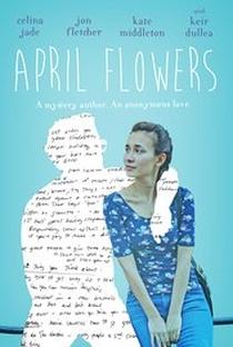 Assistir April Flowers Online Grátis Dublado Legendado (Full HD, 720p, 1080p) | Christopher Tedrick | 2016