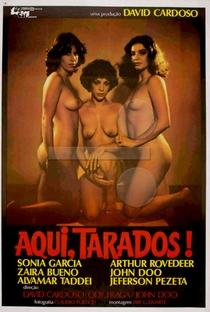 Assistir Aqui, Tarados! Online Grátis Dublado Legendado (Full HD, 720p, 1080p) | David Cardoso (I)