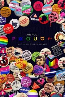 Assistir Are You Proud? Online Grátis Dublado Legendado (Full HD, 720p, 1080p) | Ashley Joiner | 2019