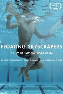 Assistir Arranha-Céus Flutuantes Online Grátis Dublado Legendado (Full HD, 720p, 1080p) | Tomasz Wasilewski | 2013