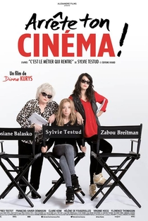 Assistir Arrête ton cinéma! Online Grátis Dublado Legendado (Full HD, 720p, 1080p)   Diane Kurys   2016