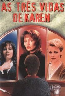 Assistir As 3 Vidas de Karen Online Grátis Dublado Legendado (Full HD, 720p, 1080p) | David Burton Morris | 1997