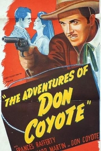 Assistir As Aventuras de Don Coyote Online Grátis Dublado Legendado (Full HD, 720p, 1080p) | Reginald Le Borg | 1947