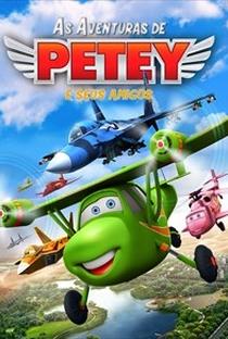 Assistir As Aventuras de Petey e Seus Amigos Online Grátis Dublado Legendado (Full HD, 720p, 1080p) | Lucas Qiao | 2016