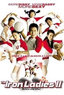 Assistir As Damas de Ferro 2 - Os Primeiros Anos Online Grátis Dublado Legendado (Full HD, 720p, 1080p) | Yongyoot Thongkongtoon | 2003