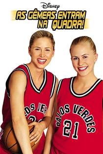 Assistir As Gêmeas Entram na Quadra Online Grátis Dublado Legendado (Full HD, 720p, 1080p) | Duwayne Dunham | 2002