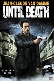 Assistir Até a Morte Online Grátis Dublado Legendado (Full HD, 720p, 1080p) | Simon Fellows | 2007