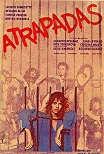 Assistir Atrapadas Online Grátis Dublado Legendado (Full HD, 720p, 1080p) | Aníbal Di Salvo | 1984