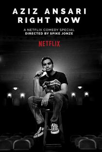 Assistir Aziz Ansari: RIGHT NOW Online Grátis Dublado Legendado (Full HD, 720p, 1080p)   Spike Jonze   2019