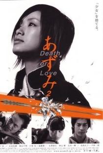 Assistir Azumi 2 Online Grátis Dublado Legendado (Full HD, 720p, 1080p) | Shuusuke Kaneko | 2005