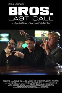 Assistir BROS. Last Call Online Grátis Dublado Legendado (Full HD, 720p, 1080p)   Don Tjernagel   2018