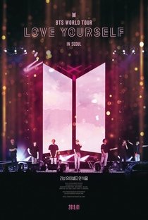 Assistir BTS: Love Yourself Tour in Seoul Online Grátis Dublado Legendado (Full HD, 720p, 1080p)      2019