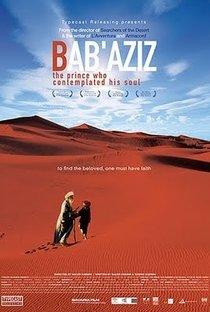 Assistir Baba Aziz - O Príncipe Que Contemplava Sua Alma Online Grátis Dublado Legendado (Full HD, 720p, 1080p)   Nacer Khemir   2006