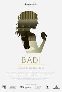 Assistir Badi Online Grátis Dublado Legendado (Full HD, 720p, 1080p) | Edu Felistoque | 2017