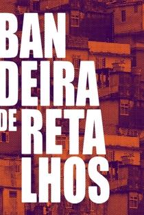 Assistir Bandeira de Retalhos Online Grátis Dublado Legendado (Full HD, 720p, 1080p) | Sérgio Ricardo | 2018