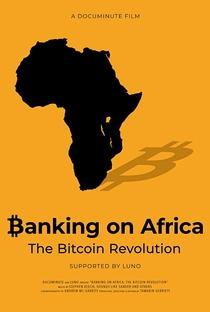 Assistir Banking on Africa: The Bitcoin Revolution Online Grátis Dublado Legendado (Full HD, 720p, 1080p) | Tamarin Gerriety | 2020