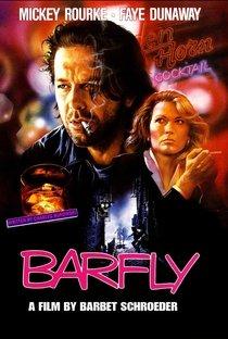 Assistir Barfly: Condenados pelo Vício Online Grátis Dublado Legendado (Full HD, 720p, 1080p) | Barbet Schroeder | 1987