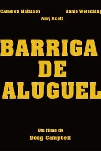 Assistir Barriga de Aluguel Online Grátis Dublado Legendado (Full HD, 720p, 1080p)   Doug Campbell   2013