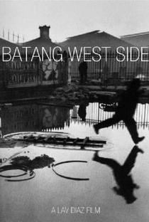 Assistir Batang West Side Online Grátis Dublado Legendado (Full HD, 720p, 1080p) | Lav Diaz | 2001