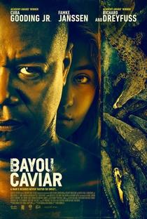 Assistir Bayou Caviar Online Grátis Dublado Legendado (Full HD, 720p, 1080p) | Cuba Gooding Jr. | 2018