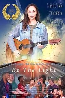 Assistir Be the Light Online Grátis Dublado Legendado (Full HD, 720p, 1080p) | Malcolm Goodwin | 2019
