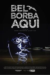 Assistir Bel Borba Aqui - Um Homem e uma Cidade Online Grátis Dublado Legendado (Full HD, 720p, 1080p) | Andre Costantini
