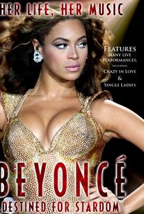 Assistir Beyoncé: Destined for Stardom Online Grátis Dublado Legendado (Full HD, 720p, 1080p) |  | 2011
