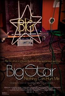 Assistir Big Star: Nothing Can Hurt Me Online Grátis Dublado Legendado (Full HD, 720p, 1080p) |  | 2013