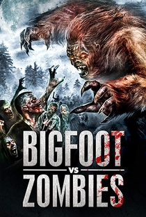 Assistir Bigfoot Vs. Zombies Online Grátis Dublado Legendado (Full HD, 720p, 1080p) | Mark Polonia | 2016