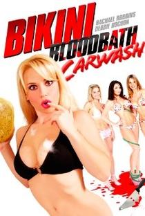 Assistir Bikini Bloodbath Car Wash Online Grátis Dublado Legendado (Full HD, 720p, 1080p) | Jonathan Gorman