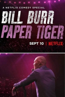 Assistir Bill Burr: Paper Tiger Online Grátis Dublado Legendado (Full HD, 720p, 1080p) | Mike Binder | 2019