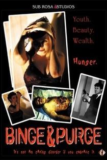 Assistir Binge & Purge Online Grátis Dublado Legendado (Full HD, 720p, 1080p) | Brian Clement | 2002
