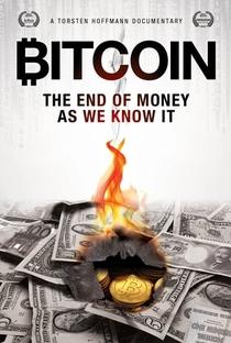 Assistir Bitcoin: O Fim do Dinheiro Como Nós Conhecemos Online Grátis Dublado Legendado (Full HD, 720p, 1080p) |  | 2015