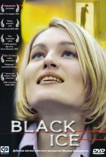 Assistir Black Ice Online Grátis Dublado Legendado (Full HD, 720p, 1080p) | Mikhail Brashinskiy | 2003
