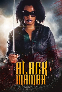 Assistir Black Mamba Online Grátis Dublado Legendado (Full HD, 720p, 1080p)   William Lee   2019