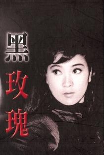 Assistir Black Rose Online Grátis Dublado Legendado (Full HD, 720p, 1080p)   Yuen Chor   1965