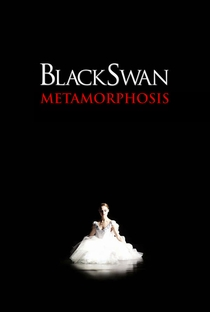 Assistir Black Swan: Metamorphosis Online Grátis Dublado Legendado (Full HD, 720p, 1080p) | Niko Tavernise | 2011