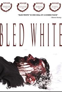 Assistir Bled White Online Grátis Dublado Legendado (Full HD, 720p, 1080p) | Jose Carlos Gomez | 2009
