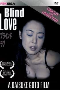 Assistir Blind Love Online Grátis Dublado Legendado (Full HD, 720p, 1080p) | Daisuke Goto | 2005