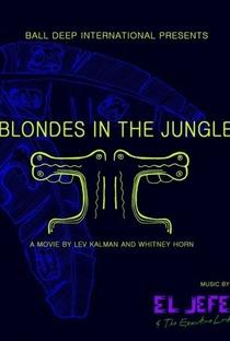 Assistir Blondes in the Jungle Online Grátis Dublado Legendado (Full HD, 720p, 1080p) | Lev Kalman