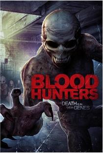 Assistir Blood Hunters Online Grátis Dublado Legendado (Full HD, 720p, 1080p) | Tricia Lee | 2016