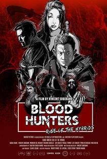 Assistir Blood Hunters: Rise of the Hybrids Online Grátis Dublado Legendado (Full HD, 720p, 1080p) | Vincent Soberano | 2019