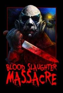 Assistir Blood Slaughter Massacre Online Grátis Dublado Legendado (Full HD, 720p, 1080p) | Louie Cortes
